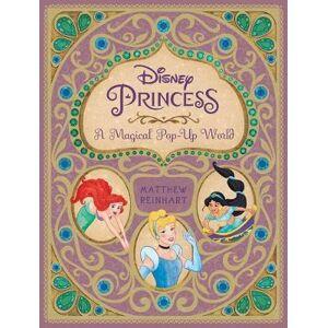 Reinhart Disney Princess: A Magical Pop-Up World