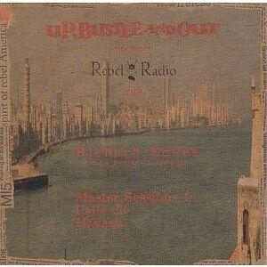 Rupert John Mould The Rebel Radio Diary: Calle 23 Havana Cuba (Master Sessions 1 & 2, Calle 23, Havana)
