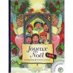 Judy Mahoney Teach Me Joyeux Noel: Learning Traditions in French (Teach Me): Learning Songs and Traditions in French