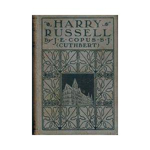 Harry Russell - A Rockland College Boy Rev. J.E. Copus. S.J [Good] [Hardcover]