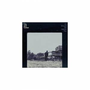 Unbranded City and Colour - If I Should Go Before You [VINYL]