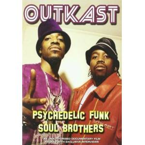 10039083 Outkast - Psychedelic Funk Soul Brothers [2004] [DVD] [2006]