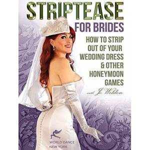 Striptease for Brides: How to Strip out of Your Wedding Dress & Other Honeymoon Games [DVD] [Import] [2014] [NTSC]