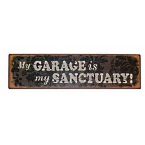 Heaven Sends My Garage Is My Sanctuary Sign By Heaven Sends