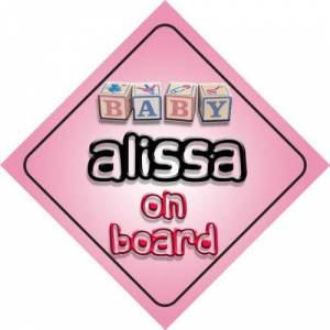 Quality Goods Ltd Baby Girl Alissa on board novelty car sign gift / present for new child / newborn baby
