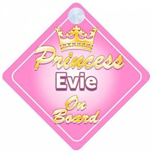 Quality Goods Ltd Crown Princess Evie On Board Personalised Baby / Child Girls Car Sign