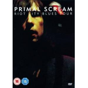 Primal Scream - Riot City Blues Tour [DVD] [2005]