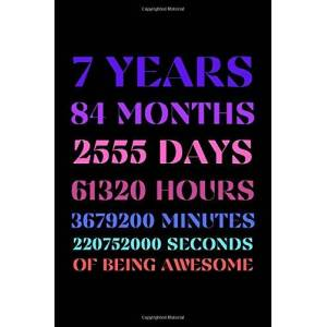 7 Years Of Being Awesome: Happy 7th Birthday 7 Years Old Gift for Boys & Girls Quarantine Birthday Gifts Lined Notebook for Kids 7 Year old ... Ideas Present for girls boys 6x9 inches