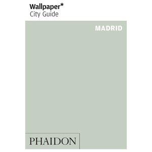Phaidon: Wallpaper* City Guide - Madrid
