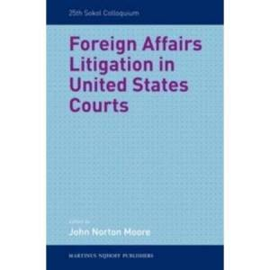 United Foreign Affairs Litigation in United States Courts