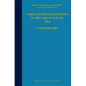 United Nations Convention on the Law of the Sea 1982: A Commentary