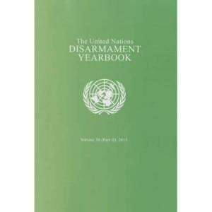 United The United Nations Disarmament Yearbook 2013