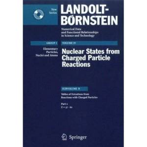 Nuclear States from Charged Particle Reactions: Subvolume B: Tables of Excitations from Reactions With Charged Particles: Z=37-62