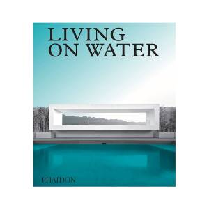 Phaidon Press Living on Water