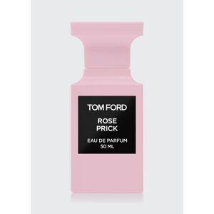 TOM FORD Rose Prick Eau de Parfum, 1.7 oz./ 50 mL  - Size: unisex