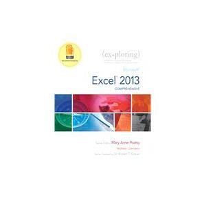 Pearson Exploring Microsoft Excel 2013, Comprehensive