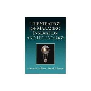 Pearson The Strategy of Managing Innovation and Technology