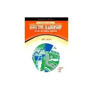 Pearson Effective Leadership Ten Steps for Technical Professions (NetEffect Series)