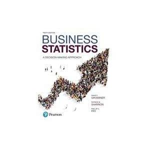 Pearson Business Statistics A Decision-Making Approach
