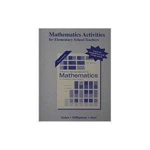 Pearson Activities Manual for A Problem Solving Approach to Mathematics for Elementary School Teachers