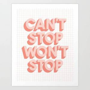 Society6 Can't Stop Won't Stop 3d Typography Wall Art Home Decor In Pink Peach Art Print by The Motivated Type - X-Small