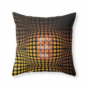 Society6 You're Electric Babe Throw Pillow by yacyshyndesigns