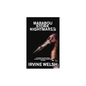 Vintage Marabou Stork Nightmares by Irvine Welsh (Paperback)