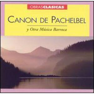 Various Artists - Canon de Pachelbel y Otra Musica Barroca / Various