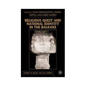 Springer Shop Religious Quest and National Identity in the Balkans