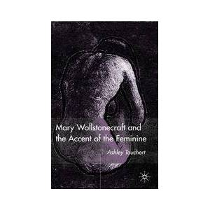 Springer Shop Mary Wollstonecraft and the Accent of the Feminine