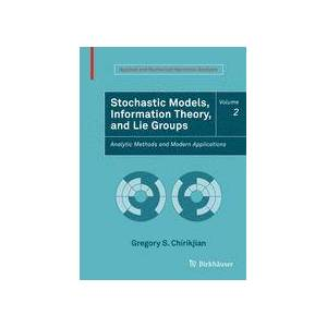 Springer Shop Stochastic Models, Information Theory, and Lie Groups, Volume 2