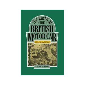 Springer Shop Birth of the British Motor Car, 1769-1897
