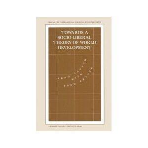 Springer Shop Towards a Socio-liberal Theory of World Development