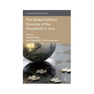 Springer Shop The Global Political Economy of the Household in Asia