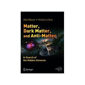 Springer Shop Matter, Dark Matter, and Anti-Matter