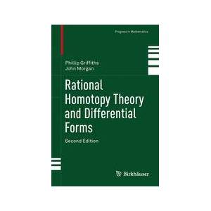 Springer Shop Rational Homotopy Theory and Differential Forms