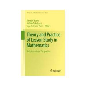 Springer Shop Theory and Practice of Lesson Study in Mathematics