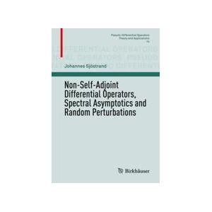 Springer Shop Non-Self-Adjoint Differential Operators, Spectral Asymptotics and Random Perturbations