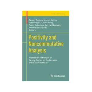 Springer Shop Positivity and Noncommutative Analysis