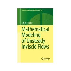 Springer Shop Mathematical Modeling of Unsteady Inviscid Flows