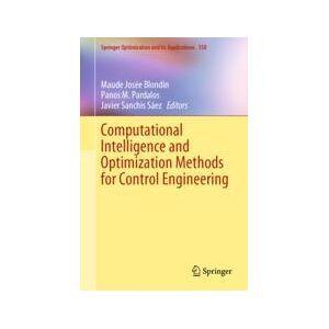 Springer Shop Computational Intelligence and Optimization Methods for Control Engineering