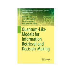Springer Shop Quantum-Like Models for Information Retrieval and Decision-Making