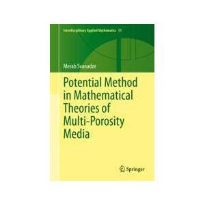 Springer Shop Potential Method in Mathematical Theories of Multi-Porosity Media