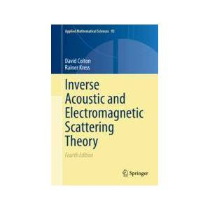 Springer Shop Inverse Acoustic and Electromagnetic Scattering Theory