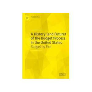 Springer Shop A History (and Future) of the Budget Process in the United States