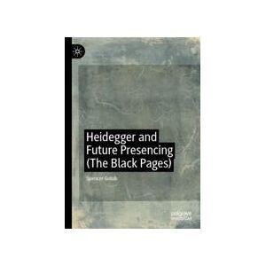 Springer Shop Heidegger and Future Presencing (The Black Pages)