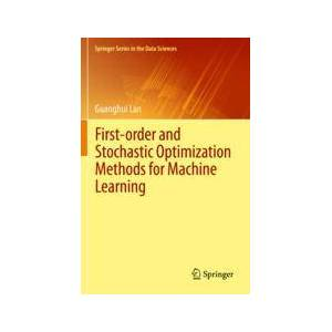 Springer Shop First-order and Stochastic Optimization Methods for Machine Learning