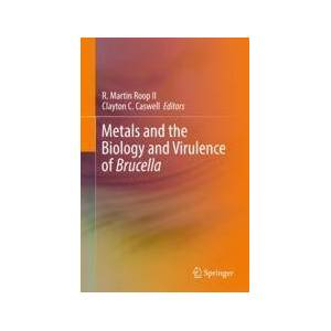 Springer Shop Metals and the Biology and Virulence of Brucella