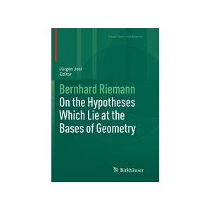 Springer Shop On the Hypotheses Which Lie at the Bases of Geometry