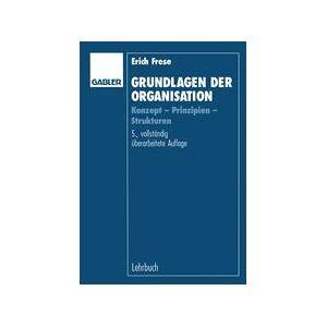 Springer Shop Grundlagen der Organisation